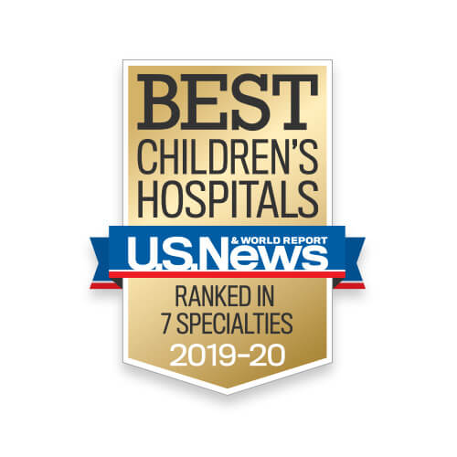 U.S. News Best Children's Hospital - Ranked in 7 Specialties - 2019-20